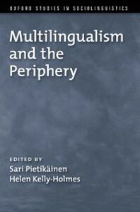 Foto Cover di Multilingualism and the Periphery, Ebook inglese di  edito da Oxford University Press