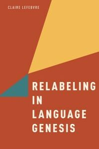 Ebook in inglese Relabeling in Language Genesis Lefebvre, Claire