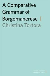 Ebook in inglese Comparative Grammar of Borgomanerese Tortora, Christina