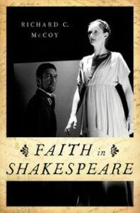 Ebook in inglese Faith in Shakespeare McCoy, Richard C.