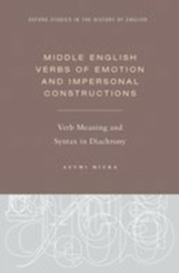 Ebook in inglese Middle English Verbs of Emotion and Impersonal Constructions: Verb Meaning and Syntax in Diachrony Miura, Ayumi