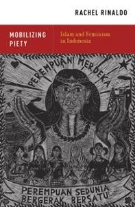 Ebook in inglese Mobilizing Piety: Islam and Feminism in Indonesia Rinaldo, Rachel