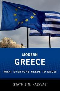 Modern Greece: What Everyone Needs to Know (R) - Stathis Kalyvas - cover