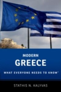 Foto Cover di Modern Greece: What Everyone Needs to KnowRG, Ebook inglese di Stathis Kalyvas, edito da Oxford University Press