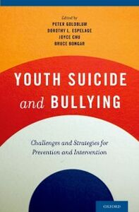 Ebook in inglese Youth Suicide and Bullying: Challenges and Strategies for Prevention and Intervention -, -