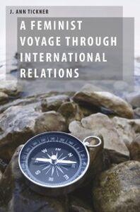 Foto Cover di Feminist Voyage through International Relations, Ebook inglese di J. Ann Tickner, edito da Oxford University Press