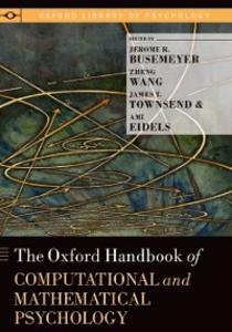 Ebook in inglese Oxford Handbook of Computational and Mathematical Psychology Busemeyer, Jerome R. , Townsend, James T. , Wang, Zheng