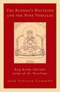 Ebook in inglese Buddha's Doctrine and the Nine Vehicles: Rog Bande Sherab's Lamp of the Teachings Cabezon, Jose Ignacio