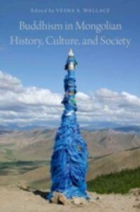 Foto Cover di Buddhism in Mongolian History, Culture, and Society, Ebook inglese di  edito da Oxford University Press