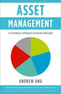 Asset Management: A Systematic Approach to Factor Investing - Andrew Ang - cover