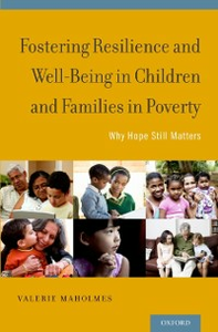 Ebook in inglese Fostering Resilience and Well-Being in Children and Families in Poverty: Why Hope Still Matters Maholmes, Valerie