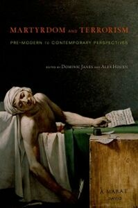 Foto Cover di Martyrdom and Terrorism: Pre-Modern to Contemporary Perspectives, Ebook inglese di  edito da Oxford University Press