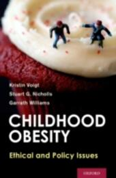 Childhood Obesity: Ethical and Policy Issues