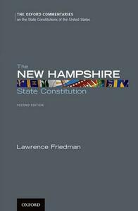 The New Hampshire State Constitution - Lawrence Friedman - cover