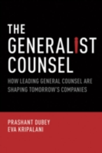 Ebook in inglese Generalist Counsel: How Leading General Counsel are Shaping Tomorrows Companies Dubey, Prashant , Kripalani, Eva