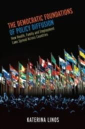 Democratic Foundations of Policy Diffusion: How Health, Family, and Employment Laws Spread Across Countries
