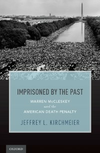 Ebook in inglese Imprisoned by the Past: Warren McCleskey and the American Death Penalty Kirchmeier, Jeffrey L.