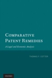 Ebook in inglese Comparative Patent Remedies: A Legal and Economic Analysis Cotter, Thomas F.
