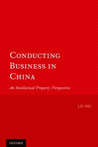 Ebook in inglese Conducting Business in China: An Intellectual Property Perspective Mei, Lei