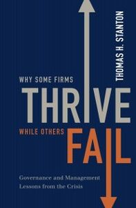 Foto Cover di Why Some Firms Thrive While Others Fail: Governance and Management Lessons from the Crisis, Ebook inglese di Thomas H. Stanton, edito da Oxford University Press