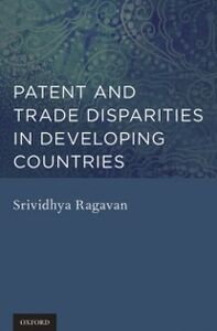 Ebook in inglese Patent and Trade Disparities in Developing Countries Ragavan, Srividhya