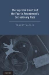 Supreme Court and the Fourth Amendment's Exclusionary Rule