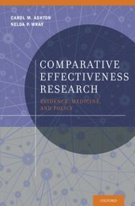 Ebook in inglese Comparative Effectiveness Research: Evidence, Medicine, and Policy Ashton, Carol M. , Wray, Nelda P.