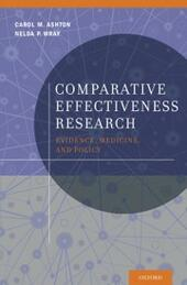 Comparative Effectiveness Research: Evidence, Medicine, and Policy