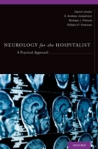Ebook in inglese Neurology for the Hospitalist: A Practical Approach Josephson, S. Andrew , Likosky, David , Pistoria, Michael Joseph