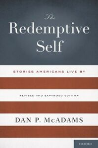 Foto Cover di Redemptive Self: Stories Americans Live By - Revised and Expanded Edition, Ebook inglese di Dan P. McAdams, edito da Oxford University Press