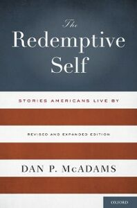 Ebook in inglese Redemptive Self: Stories Americans Live By - Revised and Expanded Edition McAdams, Dan P.