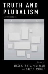 Foto Cover di Truth and Pluralism: Current Debates, Ebook inglese di  edito da Oxford University Press