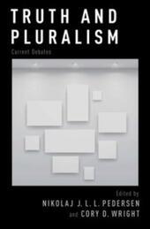 Truth and Pluralism: Current Debates