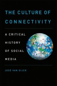 Foto Cover di Culture of Connectivity: A Critical History of Social Media, Ebook inglese di Jose van Dijck, edito da Oxford University Press
