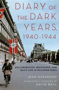 Diary of the Dark Years, 1940-1944 - Jean Guehenno - cover