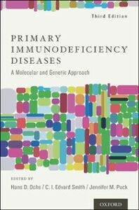 Foto Cover di Primary Immunodeficiency Diseases: A Molecular and Genetic Approach, Ebook inglese di  edito da Oxford University Press