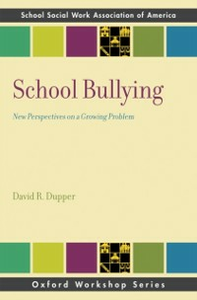 Ebook in inglese School Bullying: New Perspectives on a Growing Problem Dupper, David R.