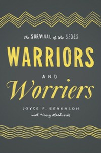 Ebook in inglese Warriors and Worriers: The Survival of the Sexes Benenson, Joyce F.