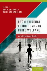 From Evidence to Outcomes in Child Welfare: An International Reader - cover