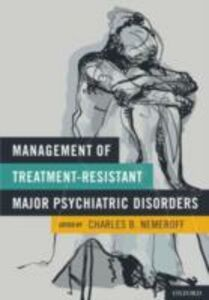Foto Cover di Management of Treatment-Resistant Major Psychiatric Disorders, Ebook inglese di  edito da Oxford University Press