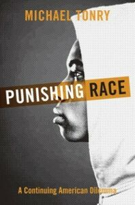 Ebook in inglese Punishing Race: A Continuing American Dilemma Tonry, Michael