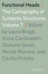 Functional Heads: The Cartography of Syntactic Structures, Volume 7
