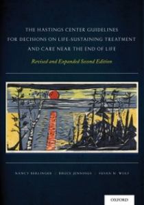 Ebook in inglese Hastings Center Guidelines for Decisions on Life-Sustaining Treatment and Care Near the End of Life: Revised and Expanded Second Edition Berlinger, Nancy , Jennings, Bruce , Wolf, Susan M.