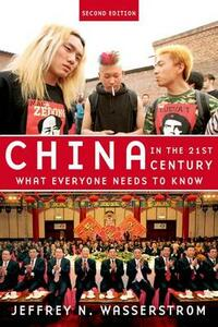 China in the 21st Century: What Everyone Needs to Know (R) - Jeffrey N. Wasserstrom - cover