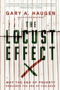 Ebook in inglese Locust Effect: Why the End of Poverty Requires the End of Violence Boutros, Victor , Haugen, Gary A.