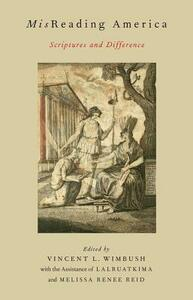 MisReading America: Scriptures and Difference - Lalruatkima,Melissa Renee Reid - cover