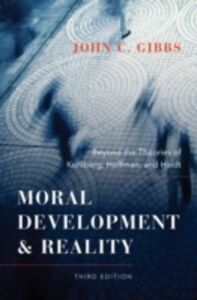 Foto Cover di Moral Development and Reality: Beyond the Theories of Kohlberg, Hoffman, and Haidt, Ebook inglese di John C. Gibbs, edito da Oxford University Press