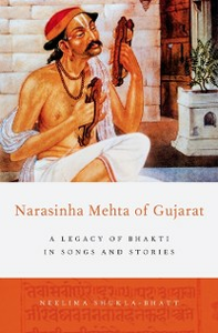 Ebook in inglese Narasinha Mehta of Gujarat: A Legacy of Bhakti in Songs and Stories Shukla-Bhatt, Neelima