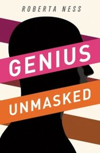 Foto Cover di Genius Unmasked, Ebook inglese di Roberta Ness, edito da Oxford University Press