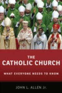 Ebook in inglese Catholic Church: What Everyone Needs to Know Allen Jr., John L.
